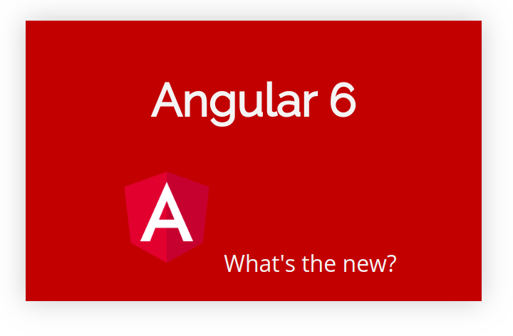 Angular 6 stable for development